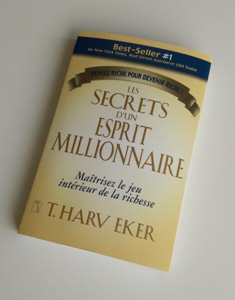 Les secrets d'un esprit millionnaire de T.Harv Eker